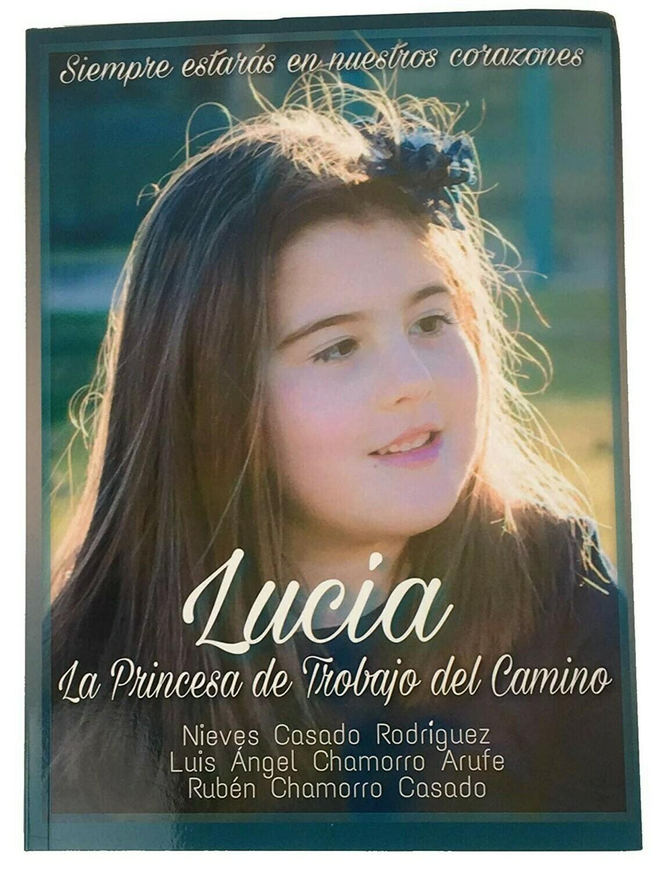 LIBRO: Lucía, La Princesa de Trobajo del Camino