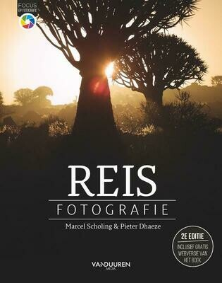 Reisfotografie 2e editie - Focus op fotografie
