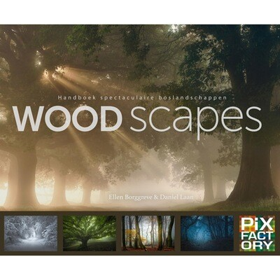 Woodscapes – Handboek spectaculaire boslandschappen