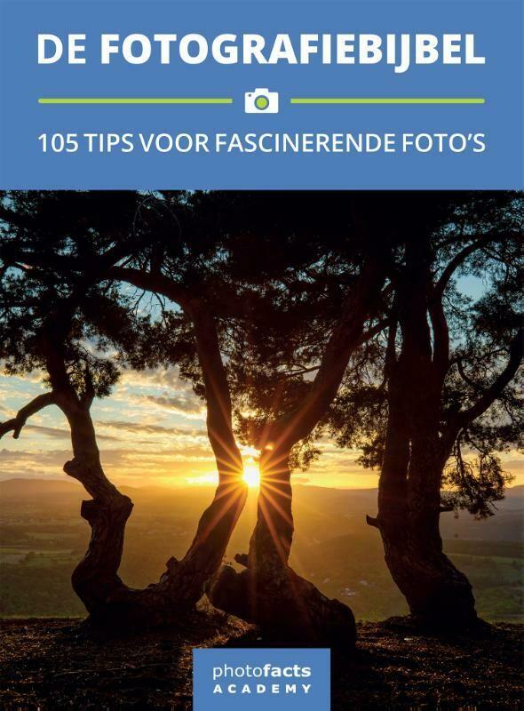 De Fotografiebijbel - 105 tips voor fascinerende foto's