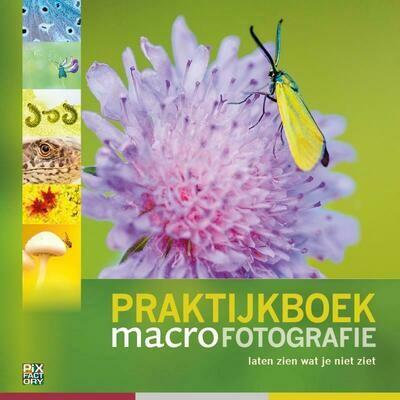 Praktijkboek Macrofotografie 4e druk