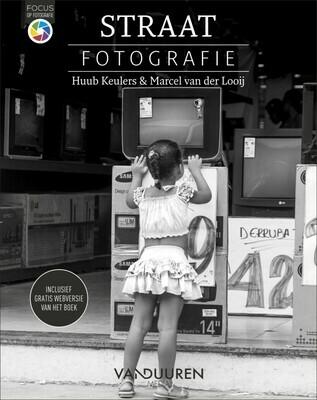 Straatfotografie - Huub Keulers en  Marcel van der Looij - Focus op fotografie