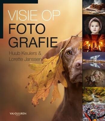 Visie op fotografie - Huub Keulers & Lorette Janssen