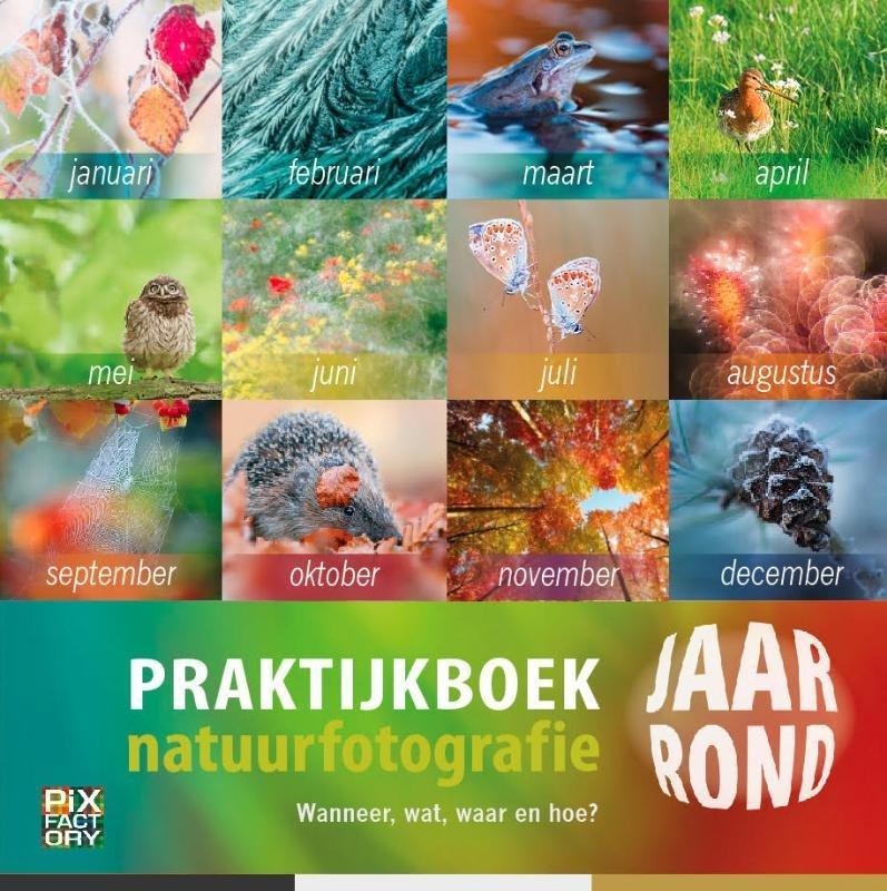 Praktijkboek Natuurfotografie jaarrond