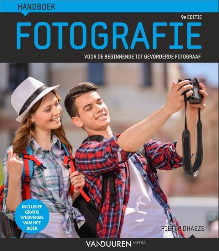 Handboek Fotografie  - Voor de beginnende tot gevorderde fotograaf (9e editie)