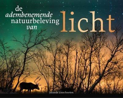 De adembenemende natuurbeleving van licht - Jolanda Linschooten