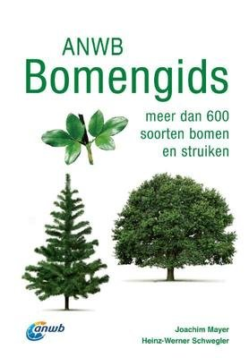 ANWB Bomengids - Meer dan 600 soorten bomen en struiken