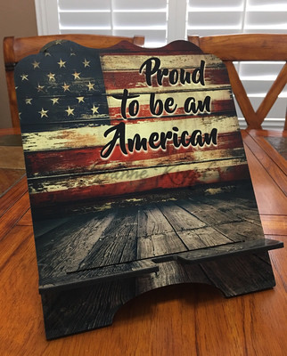 """Tablet / Cookbook Stand - """"Proud to be an American"""""""