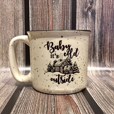 Ceramic Camp Style Mug - Baby It's Cold Outside