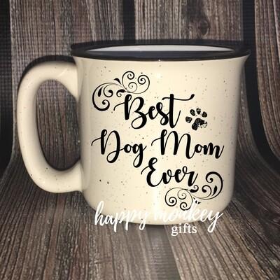 Ceramic Camp Style Mug - Best Dog Mom Ever