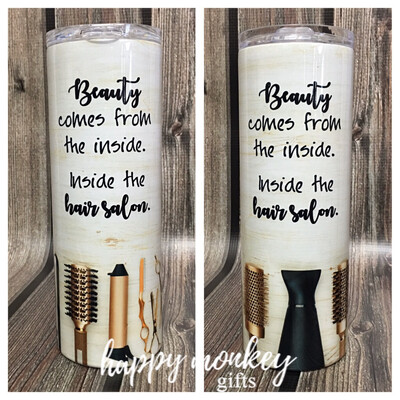 Beauty Comes From Inside The Salon Tumbler