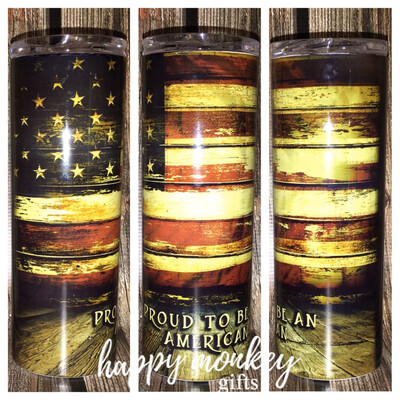 Proud To Be An American with Flag Tumbler