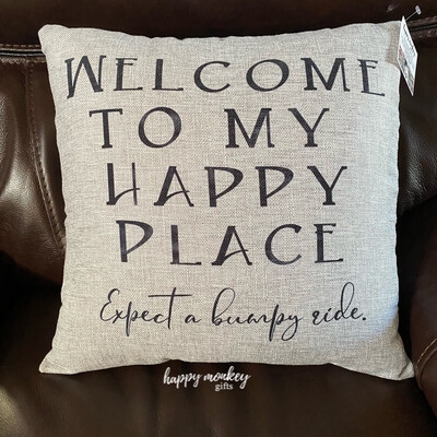 Welcome To My Happy Place Expect A Bumpy Ride Square Pillow