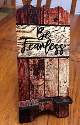 Phone Stand - Be Fearless