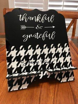 "Tablet / Cookbook Stand - ""Thankful & Grateful"""