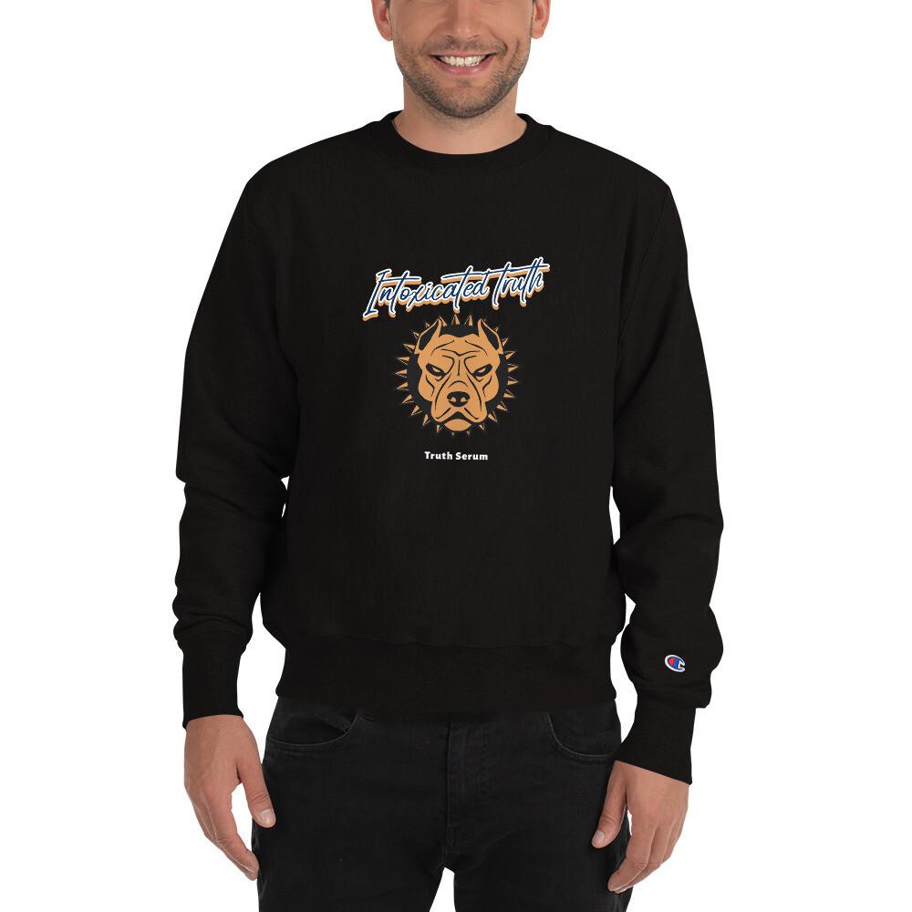 Intoxicated Truth Champion Sweatshirt