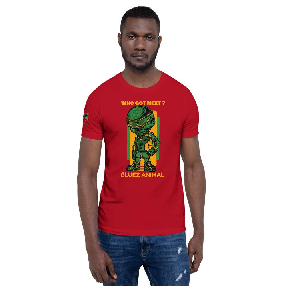 """""""Who Got Next"""" Short-Sleeve Unisex T-Shirt"""