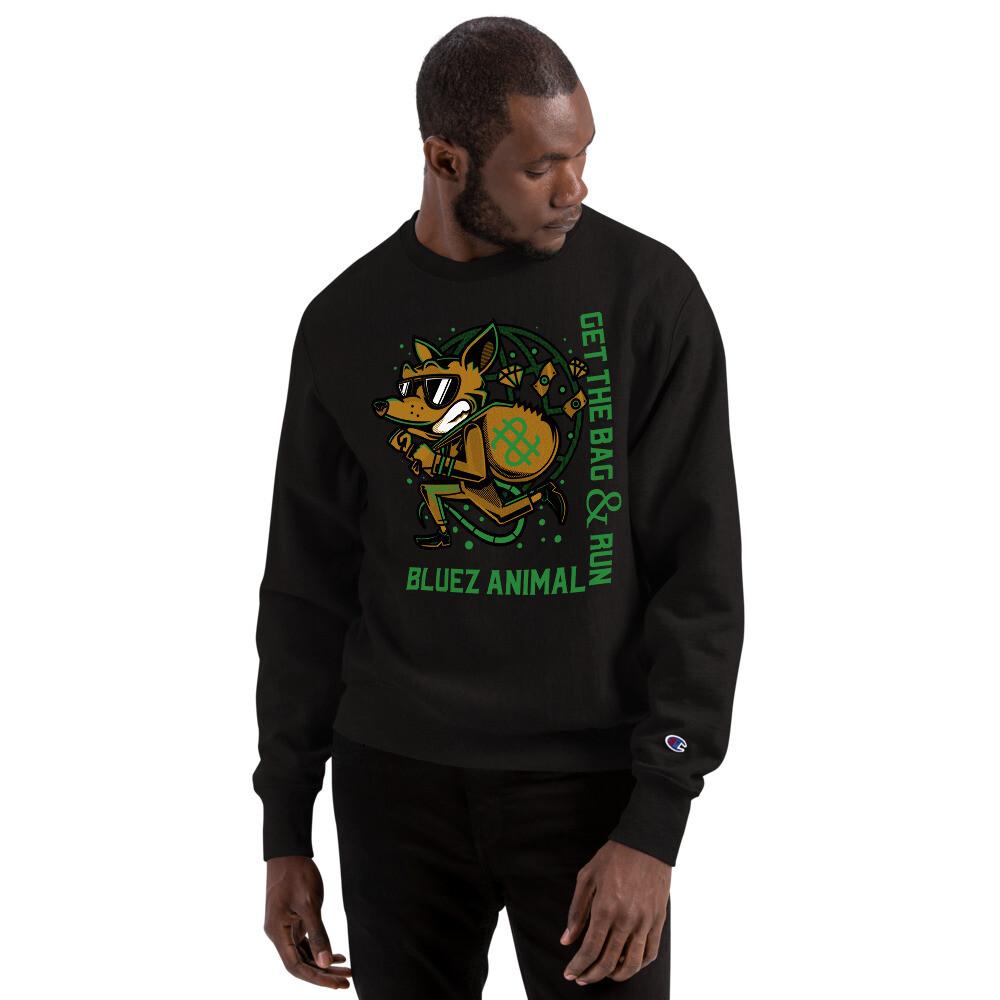 Get The Bag Champion Sweatshirt