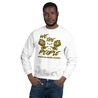 We The People Unisex Sweatshirt