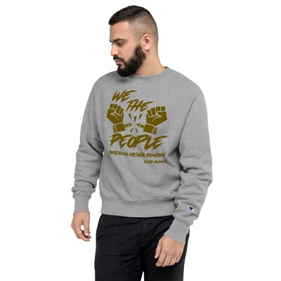 We The People Champion Sweatshirt