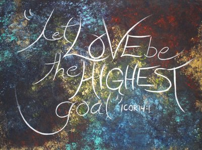 Let Love Be The Highest Goal - Abstract Art Print