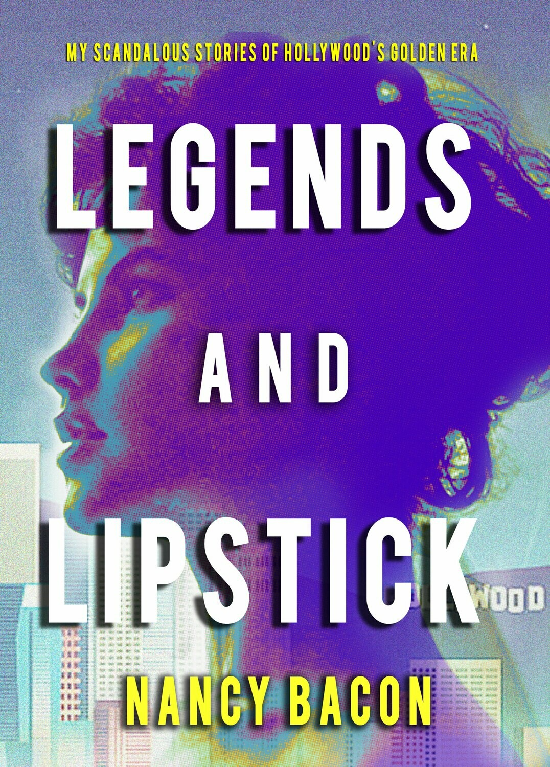Legends & Lipstick - Paperback