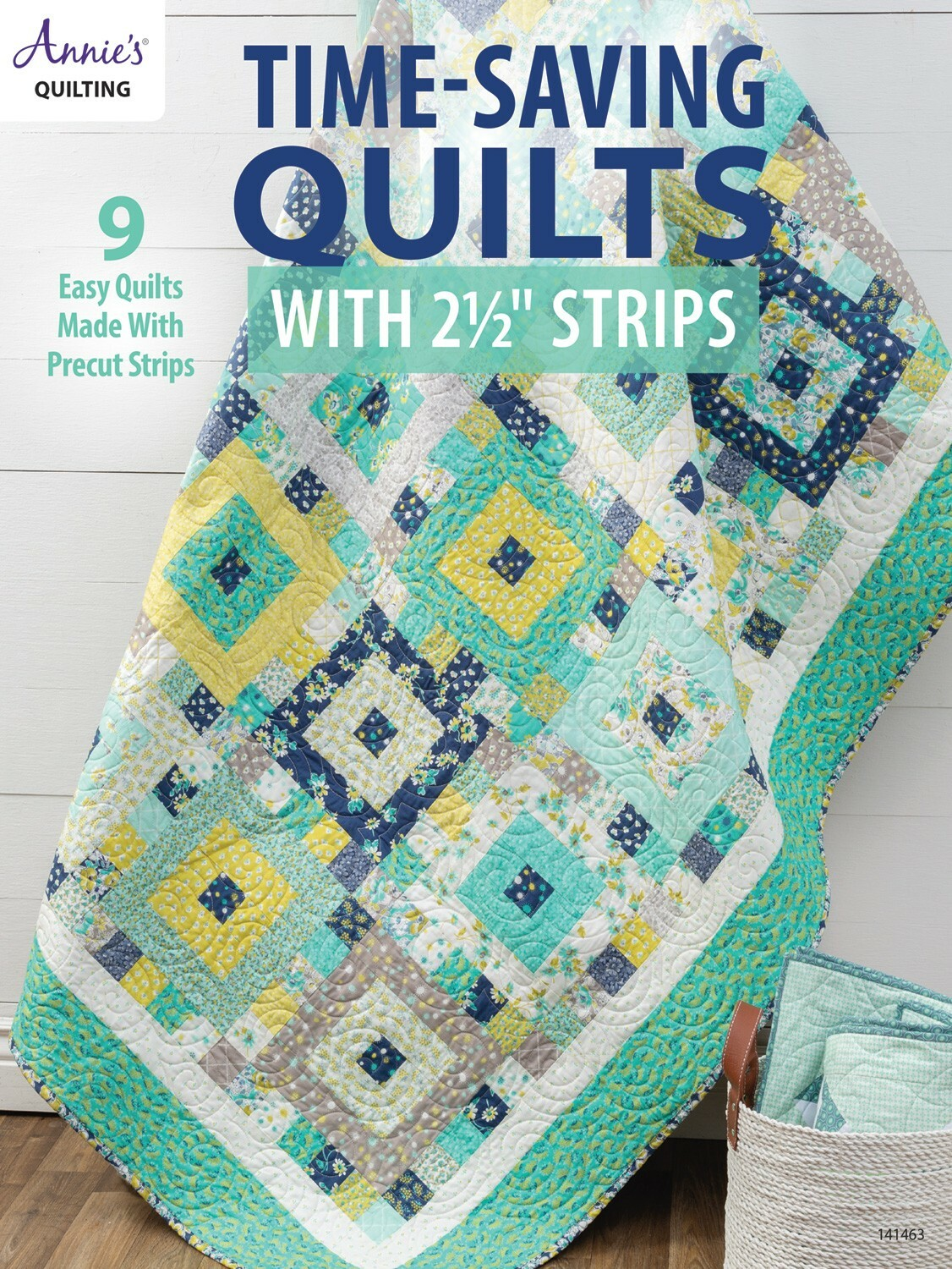 "Time Saving Quilts with 2 1/2"" Strips Book 56162"