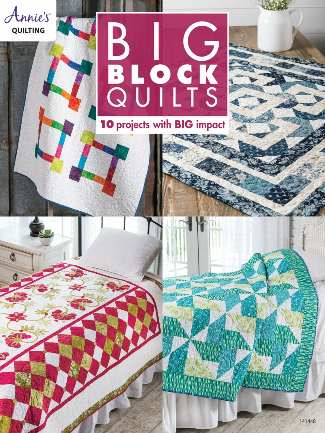Big Blocks Quilts Book 56430