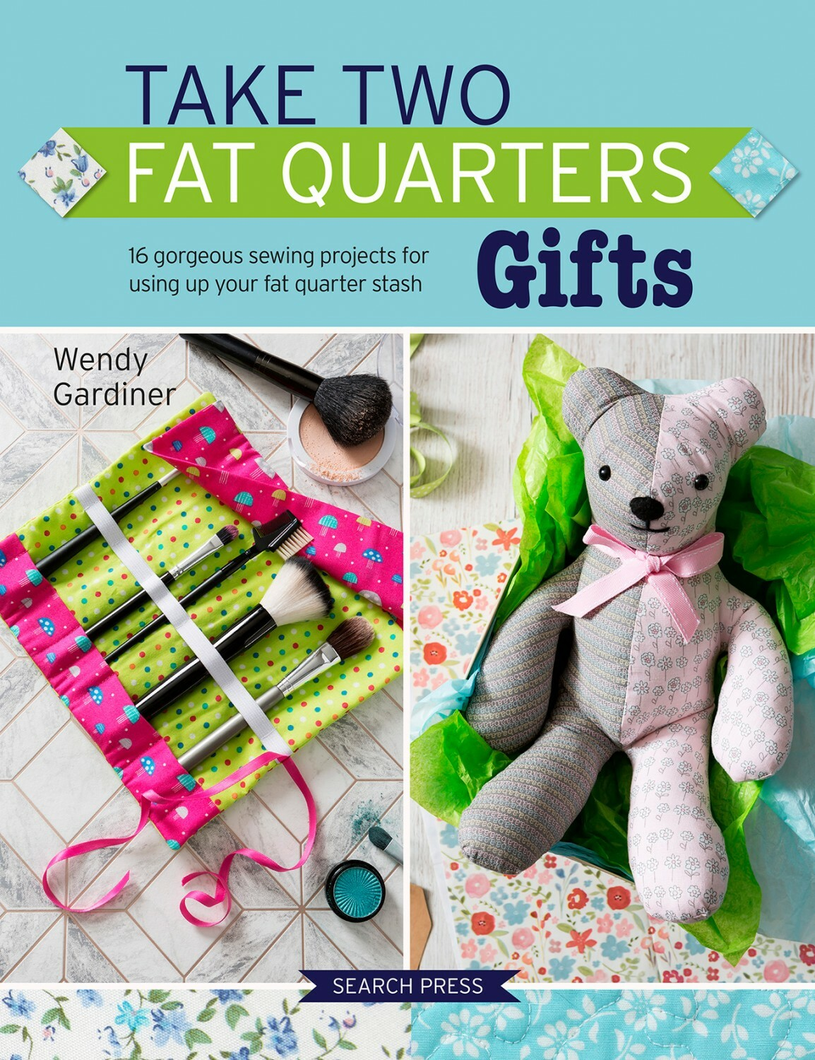 Take Two Fat Quarters: Gifts 56429