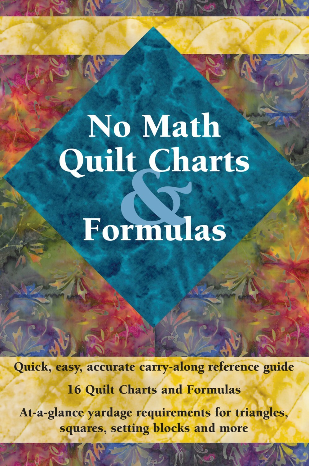 No Math Quilt Charts and Formulas 56461