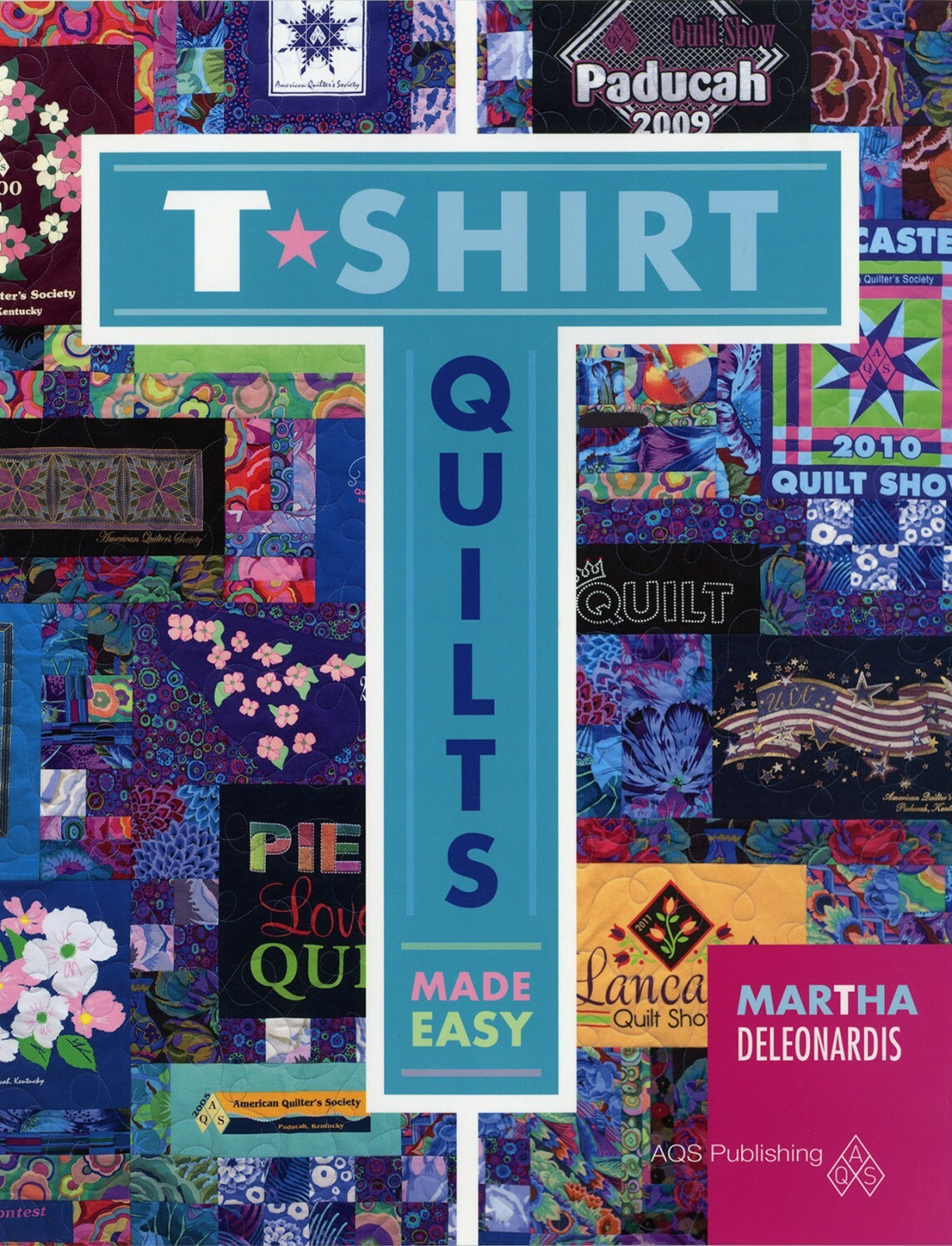 T-Shirt Quilts Made Easy 56869