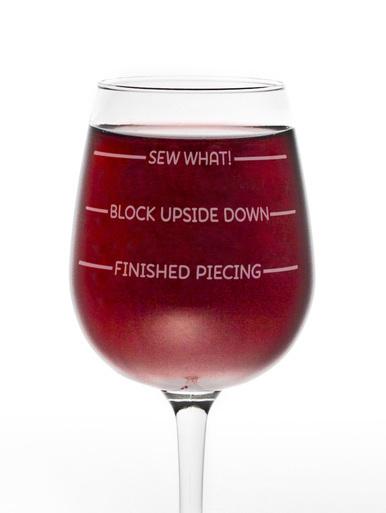 Sew What Wine Glass 56956