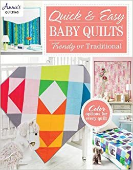 Quick and Easy Baby Quilts 57299