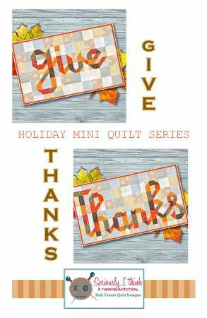 Give/Thanks Mini Quilt Series Quilt Pattern 57695