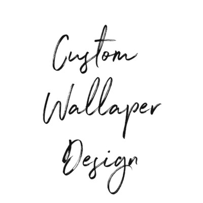 Custom Wallpaper Designs
