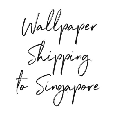 Wallpaper Shipping to Singapore