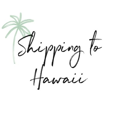 Shipping to Hawaii (un-framed prints & wallpaper samples)