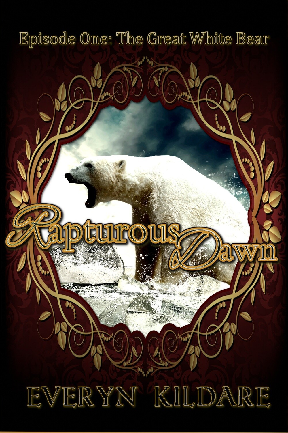 Rapturous Dawn (Episode One: The Great White Bear)