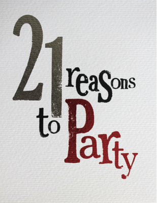21 reasons to party
