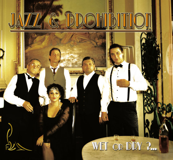 Jazz & Prohibition - Wet or Dry?