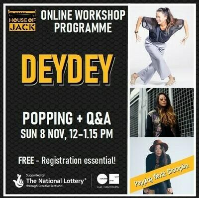 DeyDey Online Popping Workshop, Sun 8 Nov, 12 - 1.15 pm
