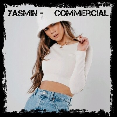 Commercial with Yasmin: Wednesdays 7-8 pm