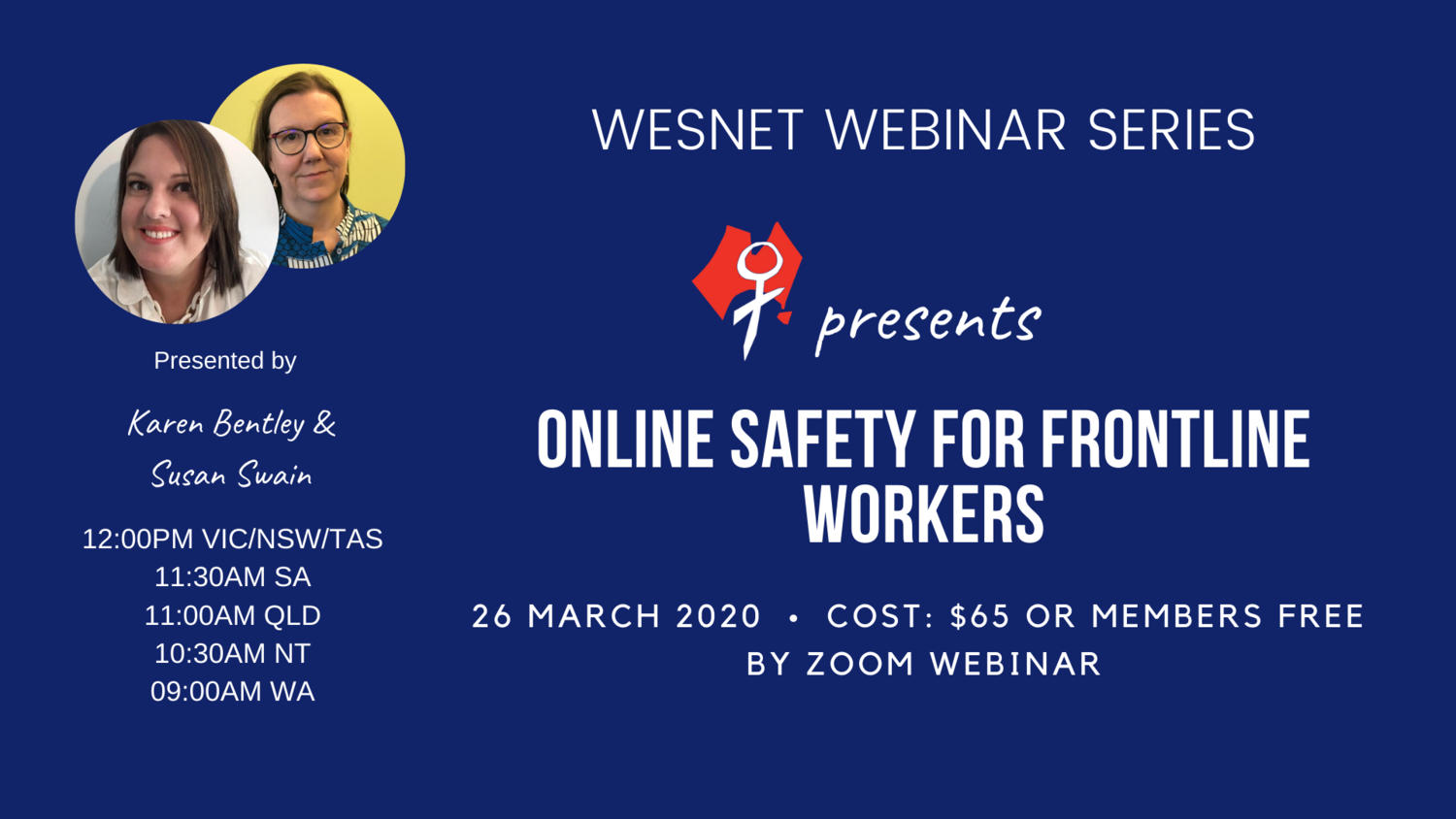 WESNET Webinar Series presents: Online Safety For Frontline Workers - 26th March 2020 / POSTPONED