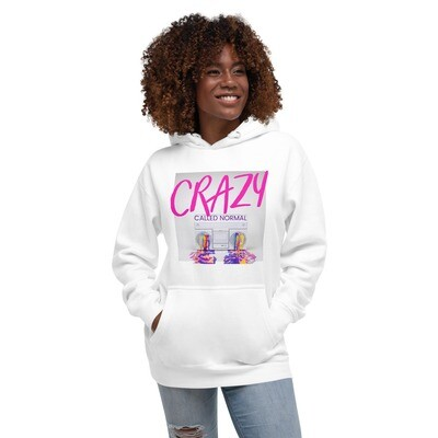 Crazy Called Normal - Unisex Hoodie