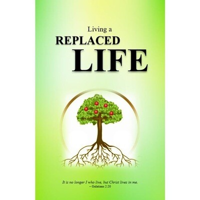 Living a Replaced Life