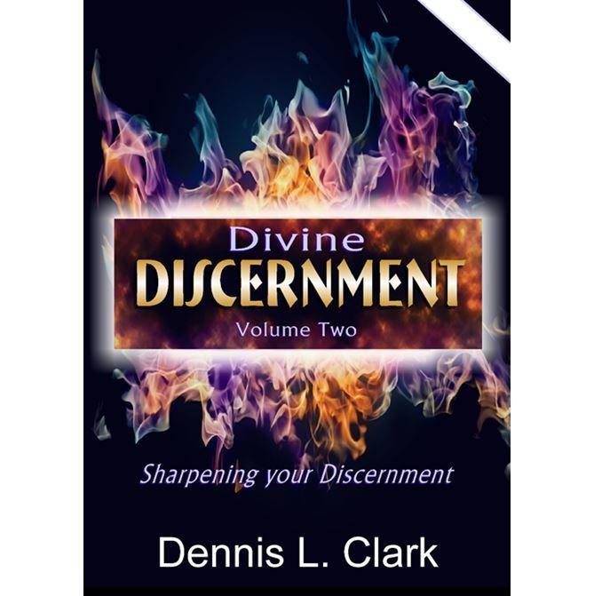 Divine Discernment Vol. 2