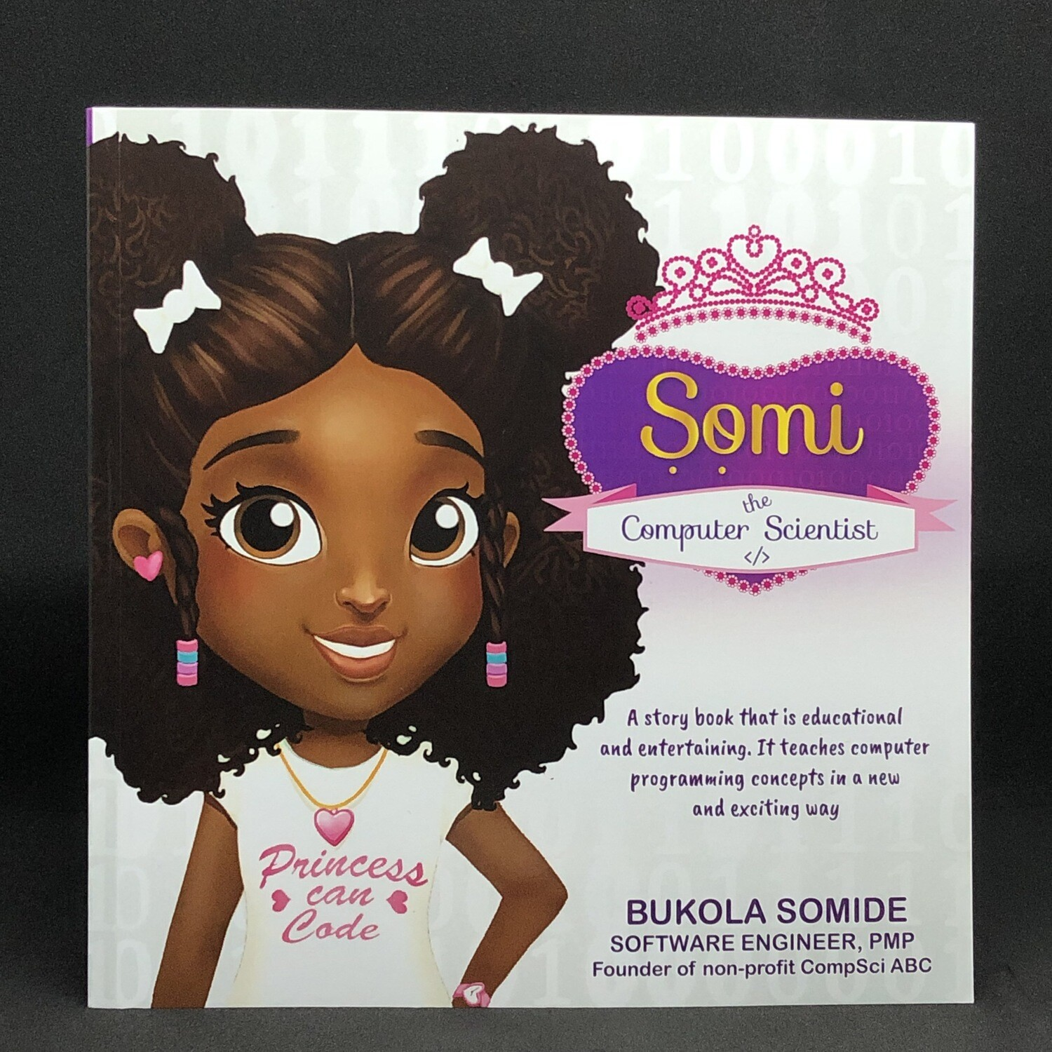 Somi the Computer Scientist: Princess Can Code (Softcover)