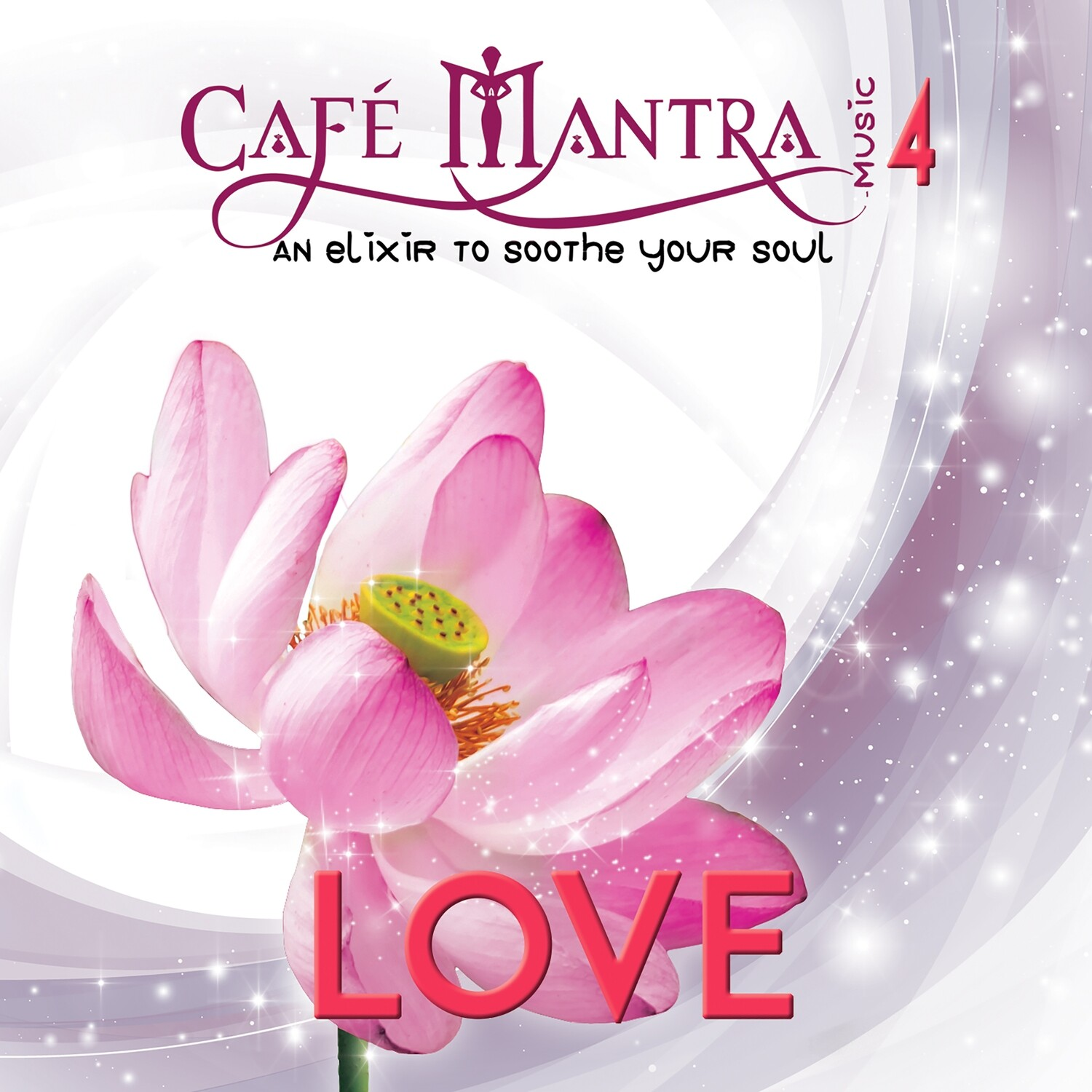 DOWNLOAD: Cafe Mantra Music4 LOVE