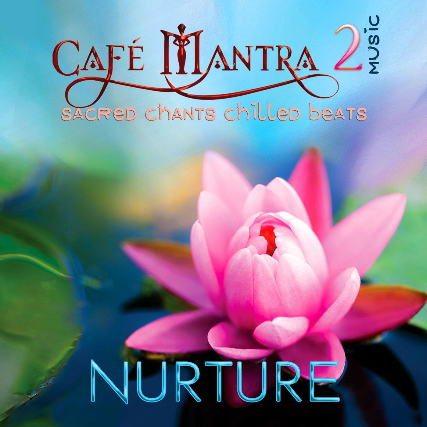 CD Cafe Mantra Music2 Nurture