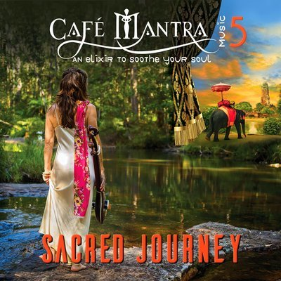 CD Cafe Mantra Music5 Sacred Journey